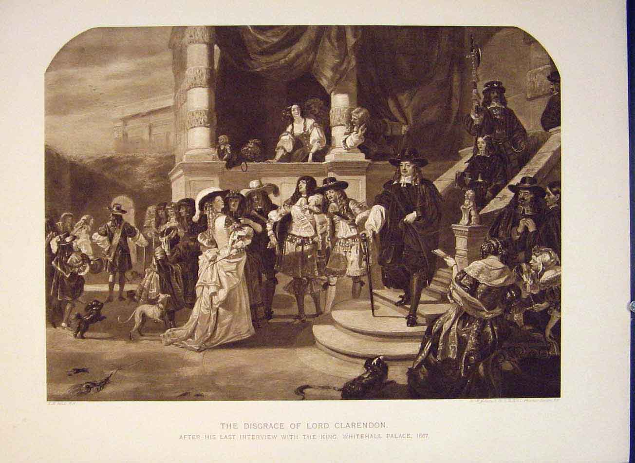 Print Disgrace Loard Clarendon King Whitehall Palace 536041 Old Original