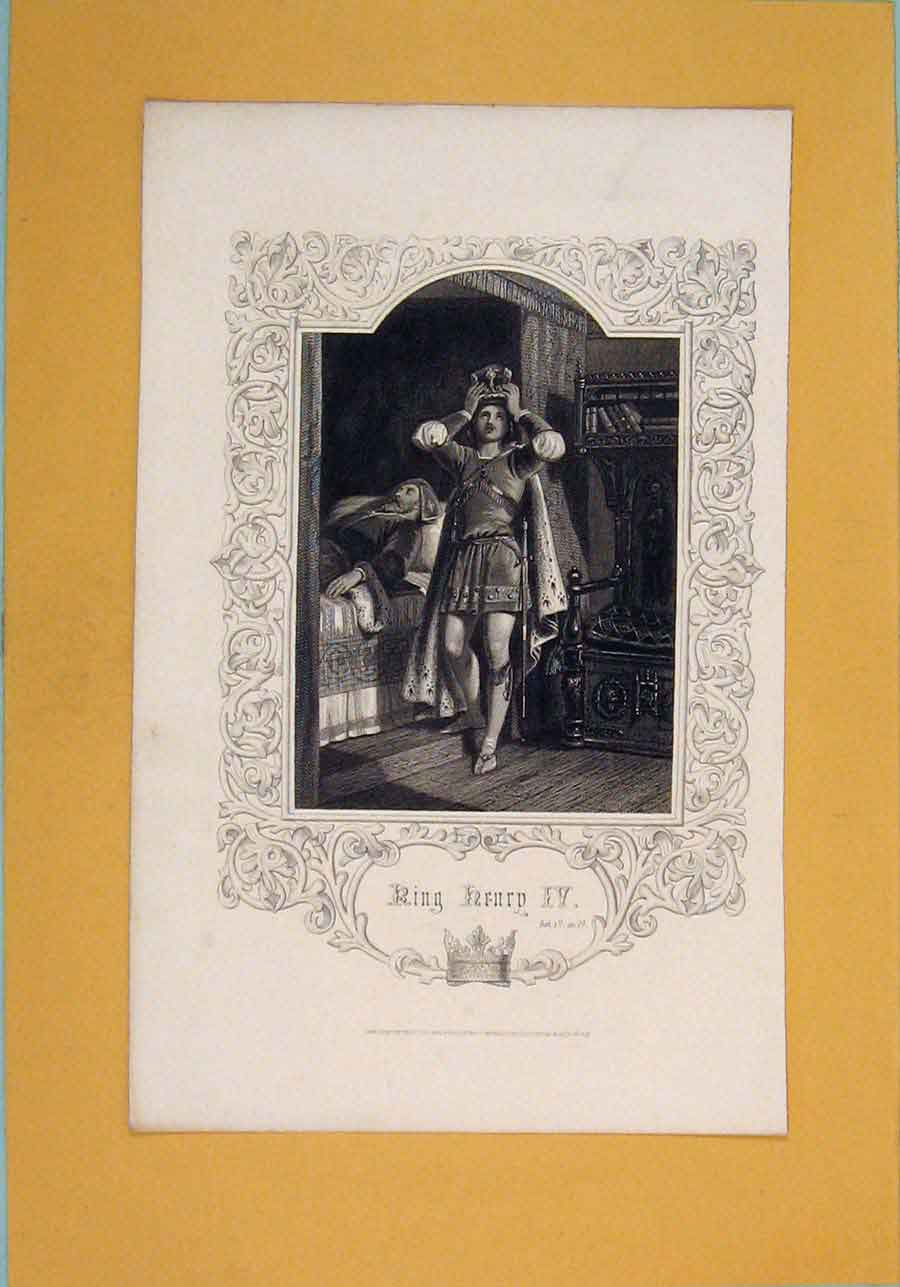 Print Play King Henry Iv Act Iv Sc Iv Crown C1860 976101 Old Original