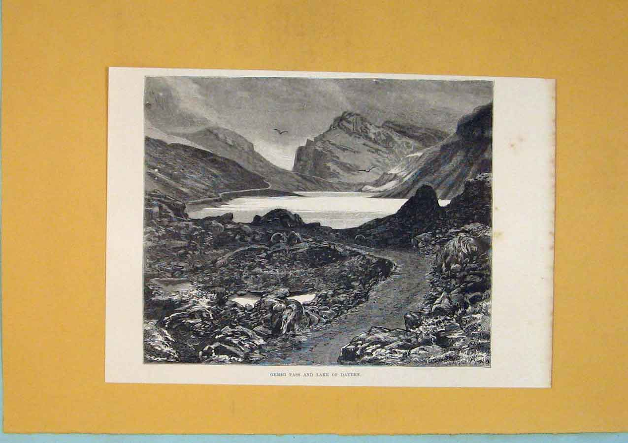 Print Gemmi Pass Lake Dauben Switzerland C1878 516411 Old Original
