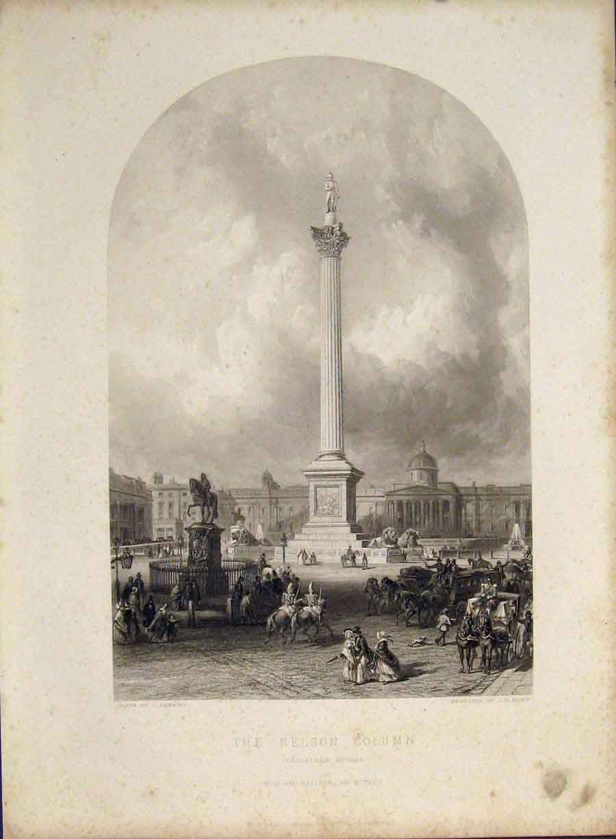 Print Nelson Colum Trafalgar Square Engraved Drawing C1850 596421 Old Original