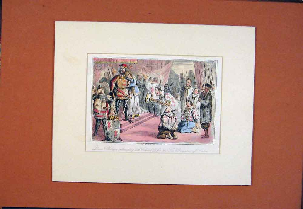 Print Hand Colored Queen Philippa Edward Burgesses Calais 596781 Old Original