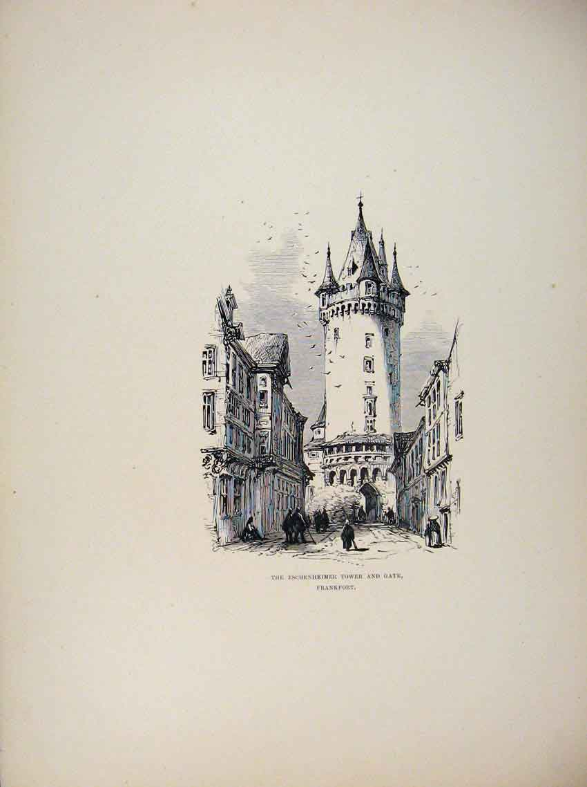 Print Germany C1875 Eschenheimer Tower Gate Frankfort 107661 Old Original