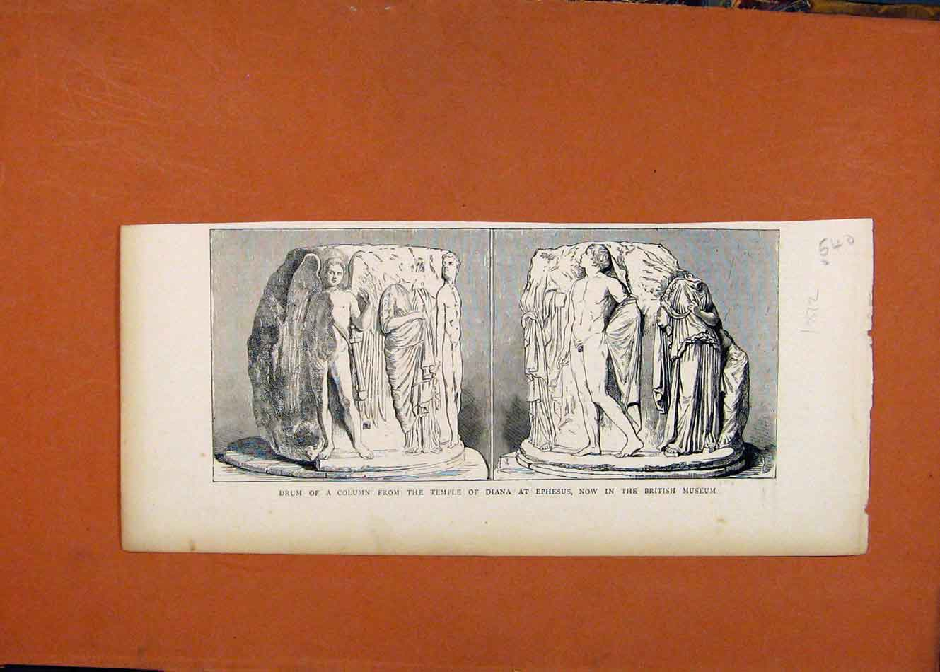 Print C1872 Drum Column Temple Diana Ephesus British Museum 408260 Old Original