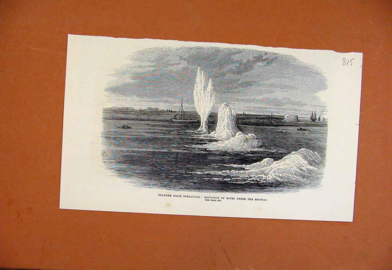 Print Chatham Siege Operations Explosion Mines Under Medway 158270 Old Original