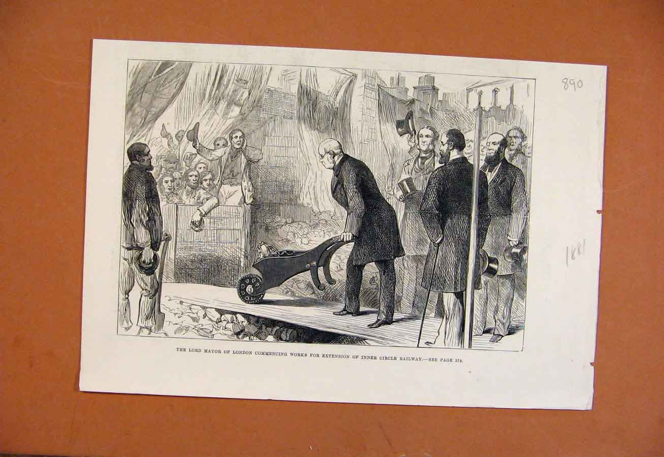 Print C1881 Lord Mayor London Commencing Works Circle Railway 908270 Old Original