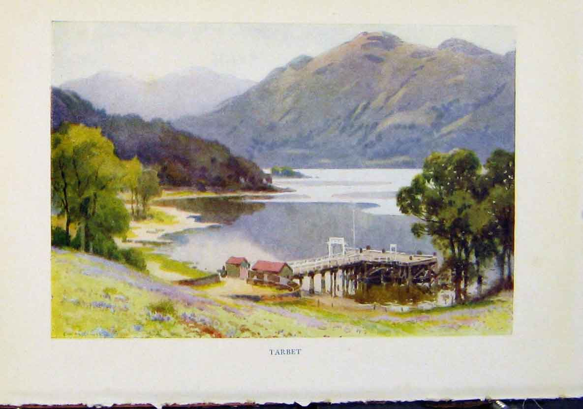 Print By E W Haslehurst Tarbet Beautiful Scotland 448461 Old Original