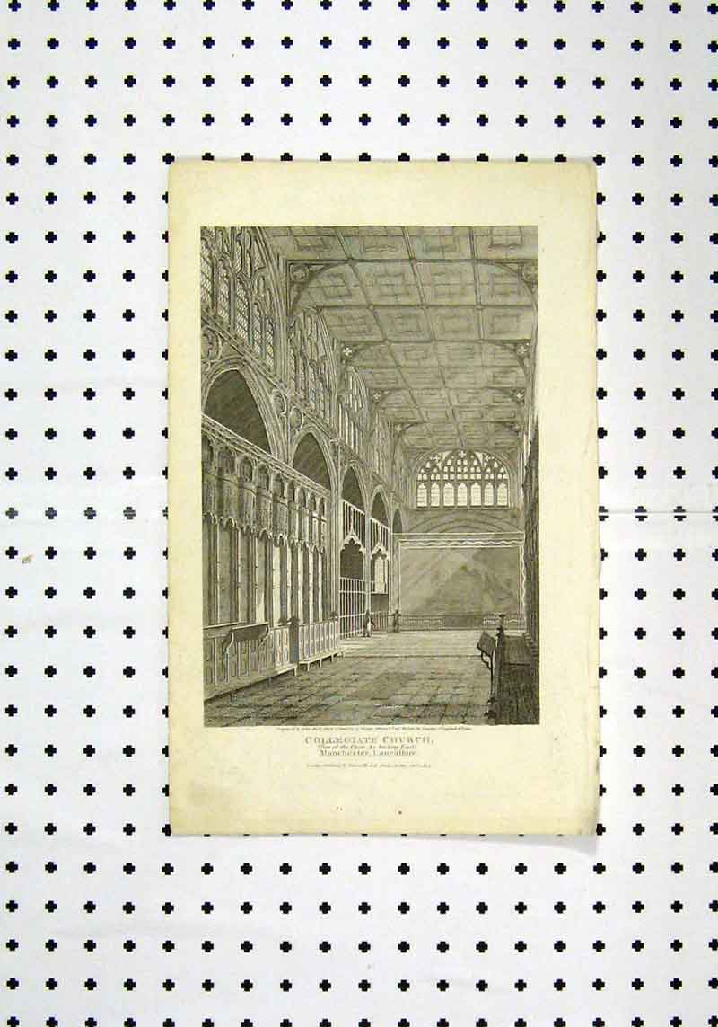 Print C1836 View Collegiate Church Manchester 225A106 Old Original