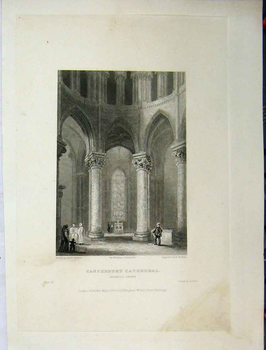 Print C1837 Canterbury Cathedral View Beckets Crown Winkles 125A116 Old Original