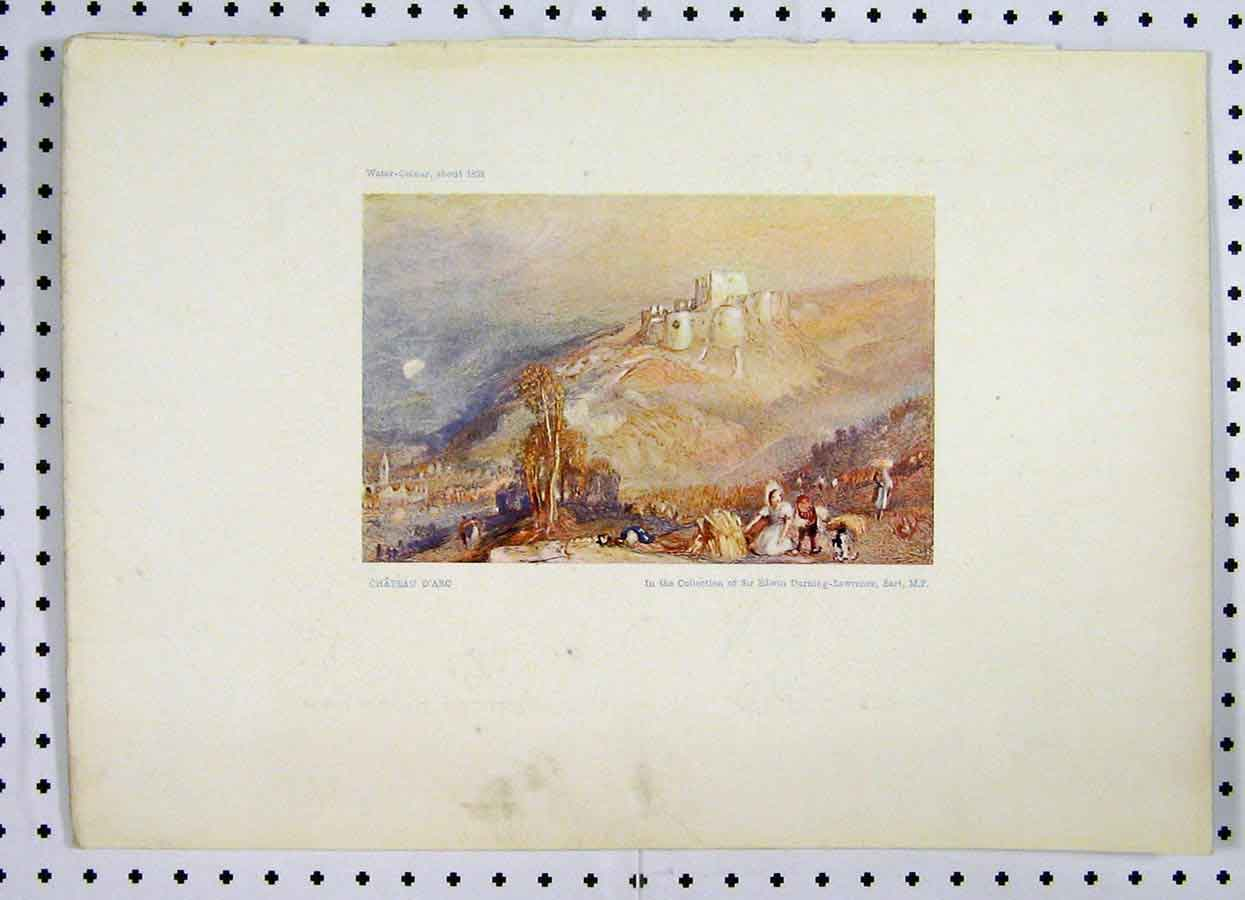 Print Water Colour Chateau D'Arc Turner Durning-Lawrence 230A119 Old Original