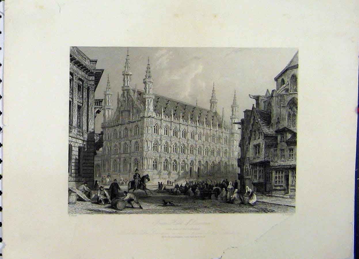 Print C1835 View Town Hall Lourain Cathedral Radclyffe 725A198 Old Original