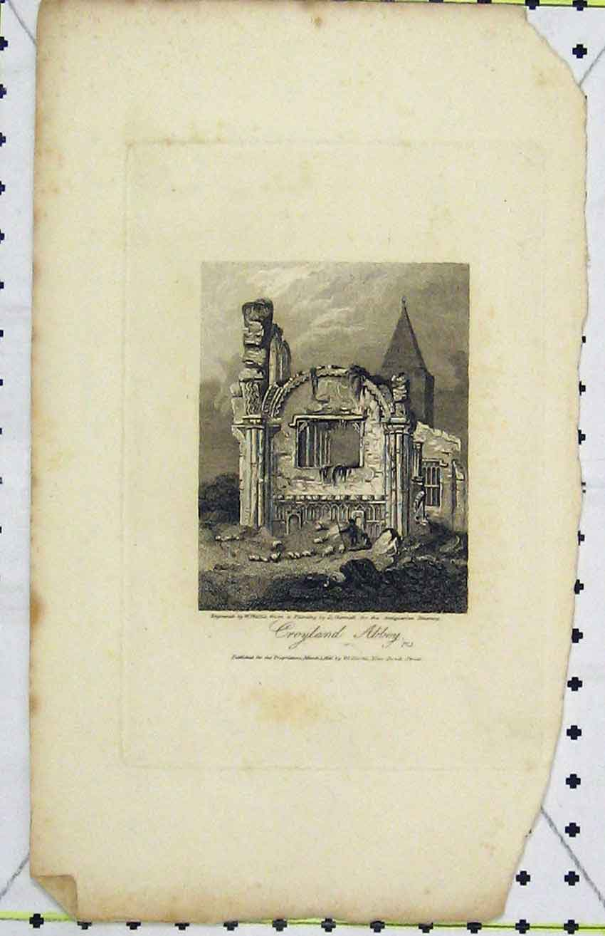 Print View Croyland Abbey 1816 Engraved Wallis 294B216 Old Original