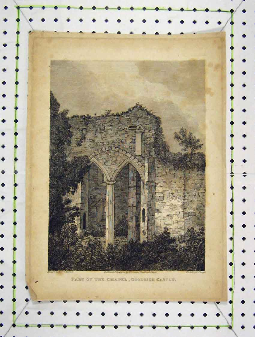 Print 1811 View Part Chapel Goodrich Castle Engraving Thorpe 161B222 Old Original