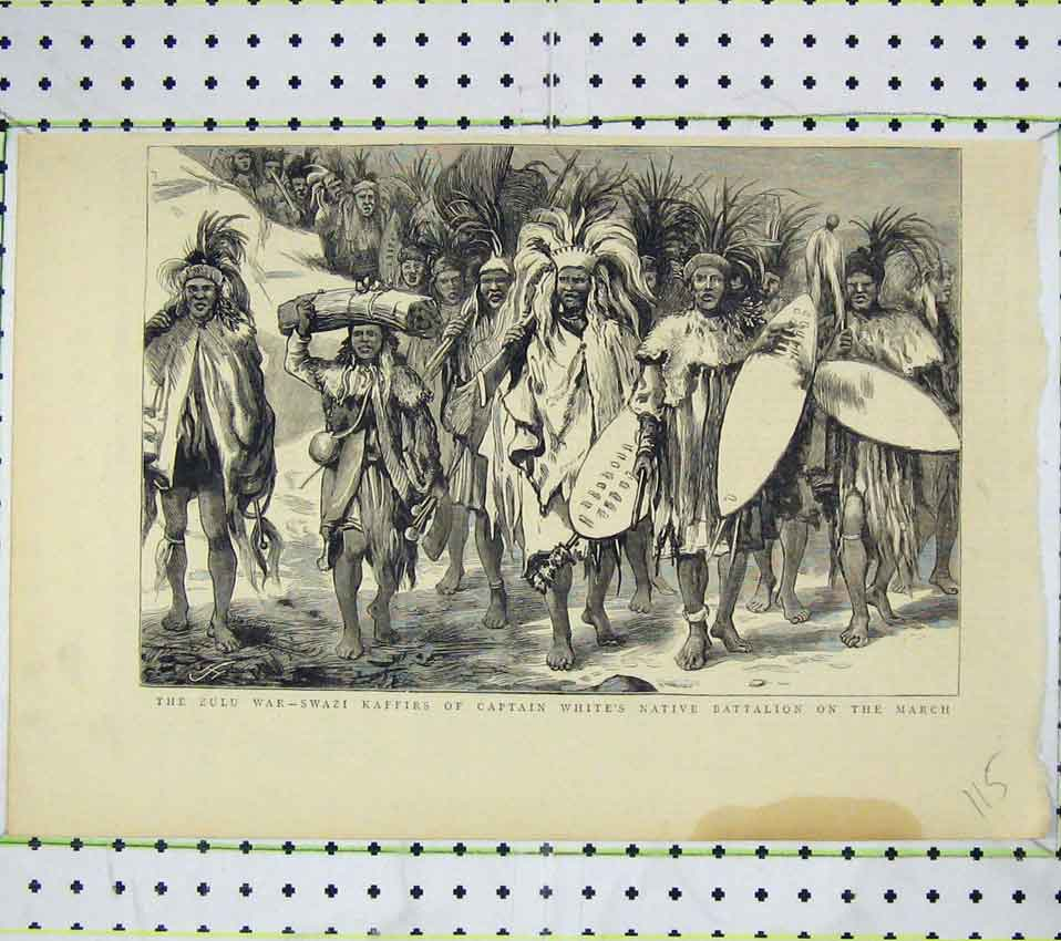 Print Zulu War Swazi Kaffirs Captain White Native Battalion 115B247 Old Original