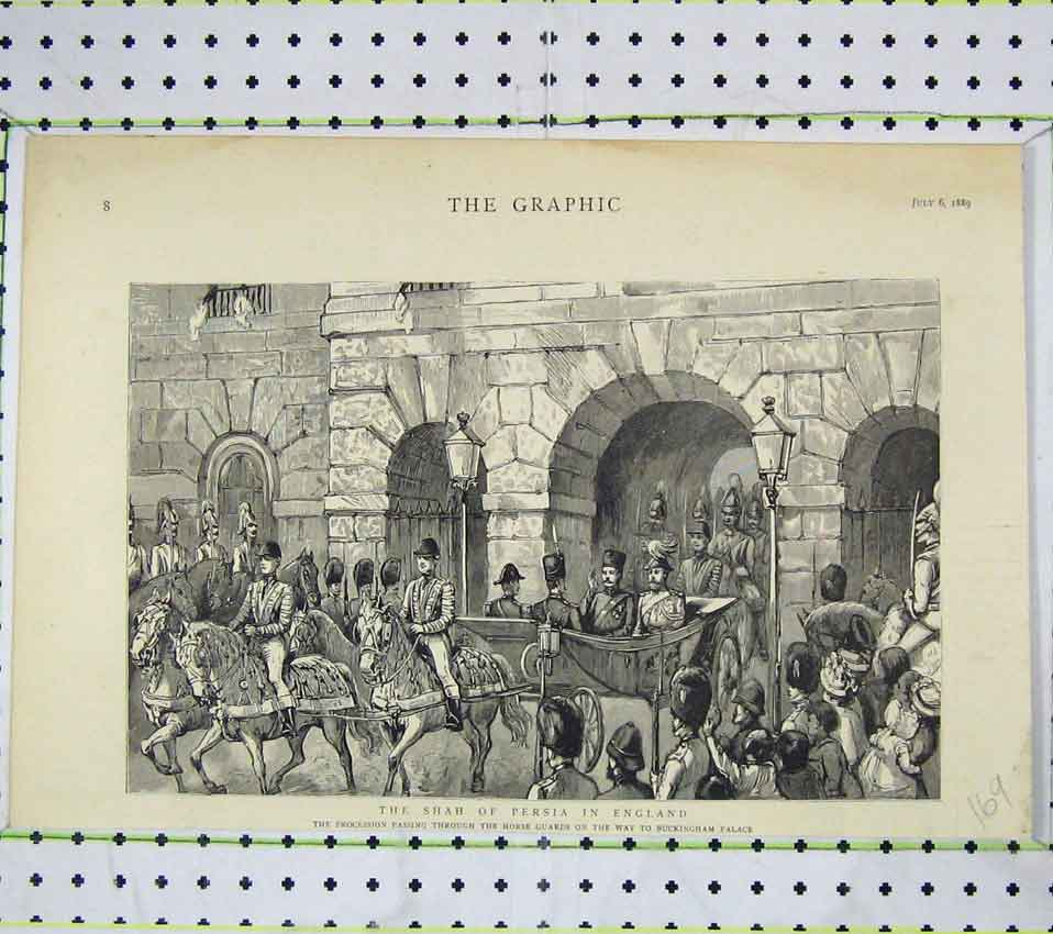 Print 1889 Shah Persia England Procession Horse Guards 169B247 Old Original