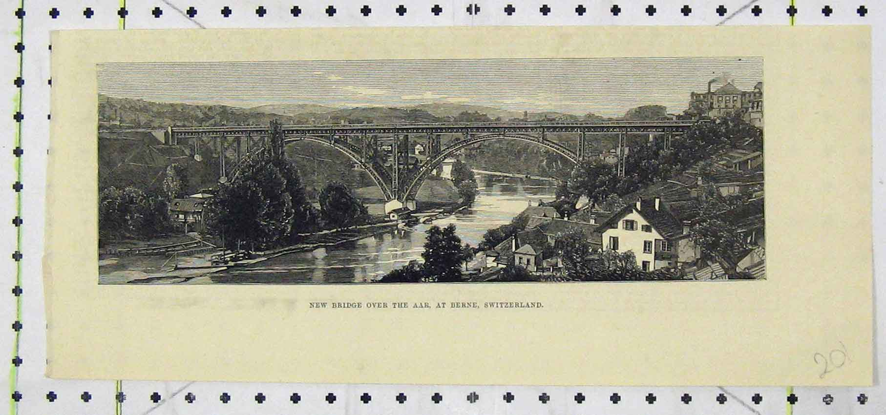 Print View New Bridge Aar River Berne Switzerland 201B250 Old Original
