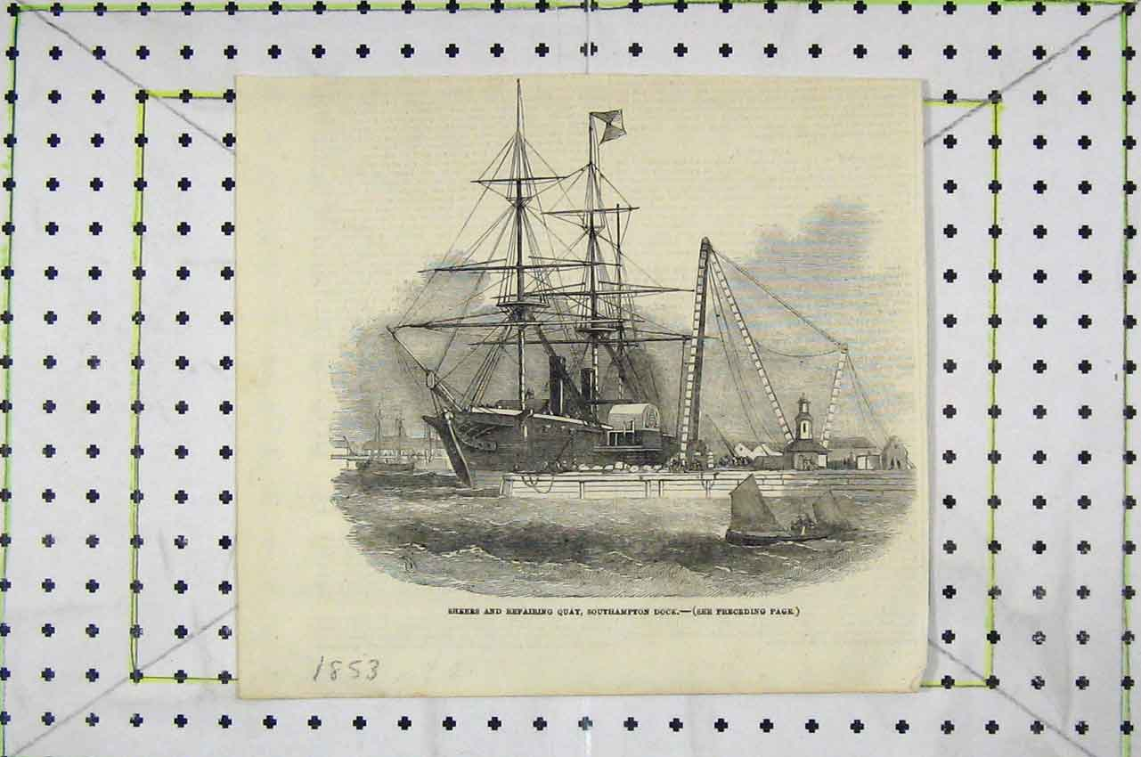 Print 1853 Ship Sheers Repairing Quay Southampton Dock 130B252 Old Original