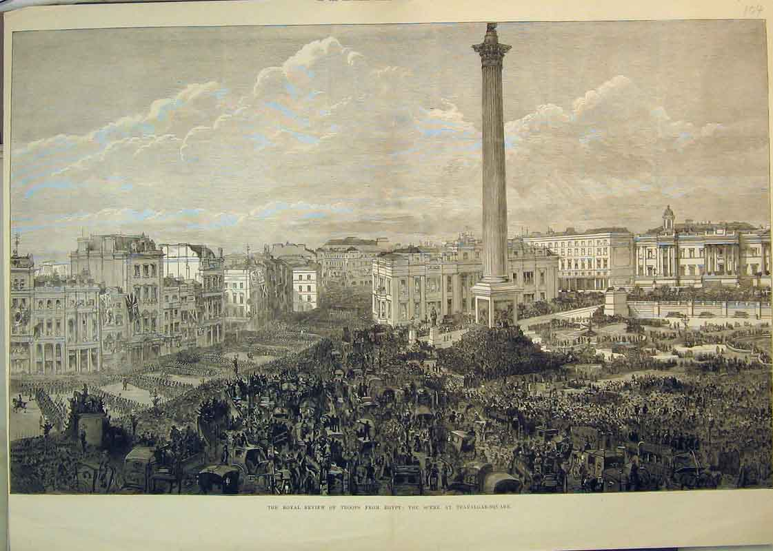 Print *0112 1882 Royal Review Troops Egypt Trafalgar Square Nelson 104B350 Old Original