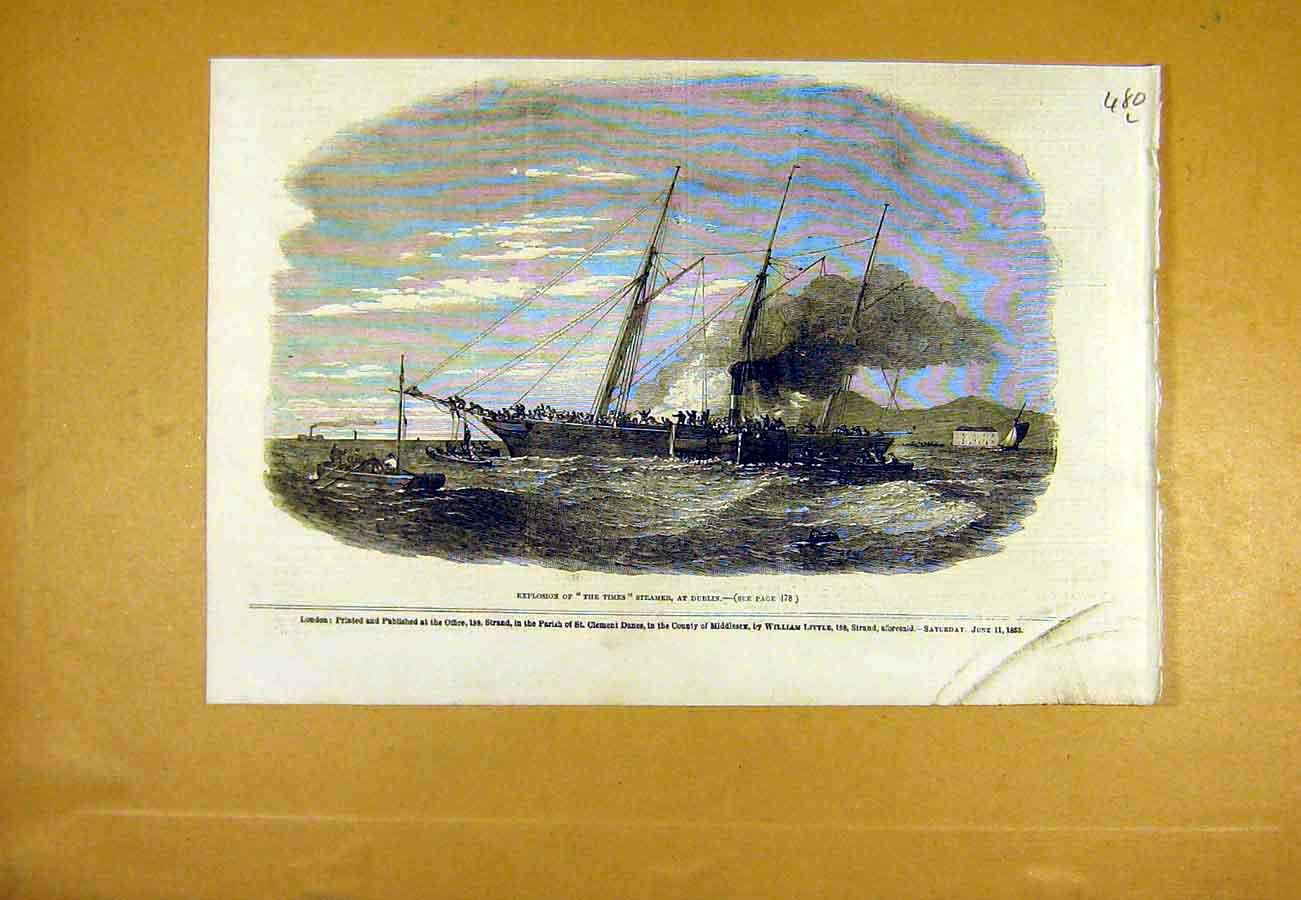 Print The-Times Steamer Explosion Dublin Ireland 1853 80Lccc0 Old Original