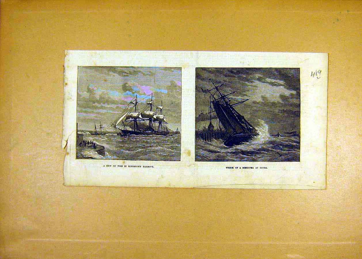 Print Ship Fire Kingstown Harbour Wreck Schooner Dover 1873 89Lccc1 Old Original