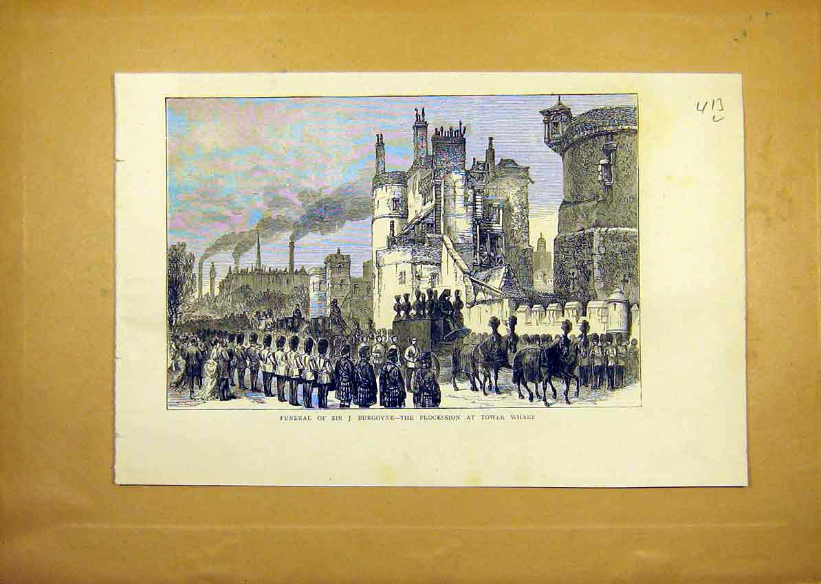 Print Funeral Burgoyne Tower Wharf London Procession 1871 13Lddd0 Old Original