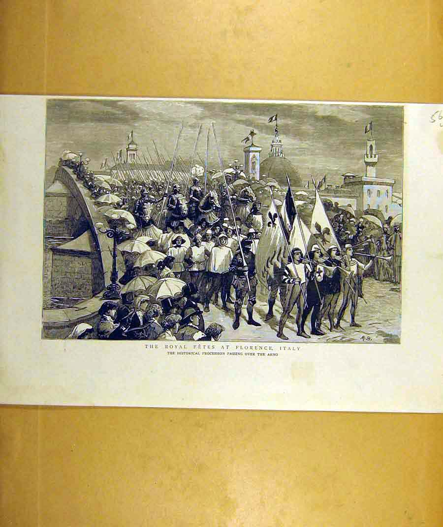 Print 1887 Royal Fete Florence Italy Arno Procession History 65Lddd0 Old Original