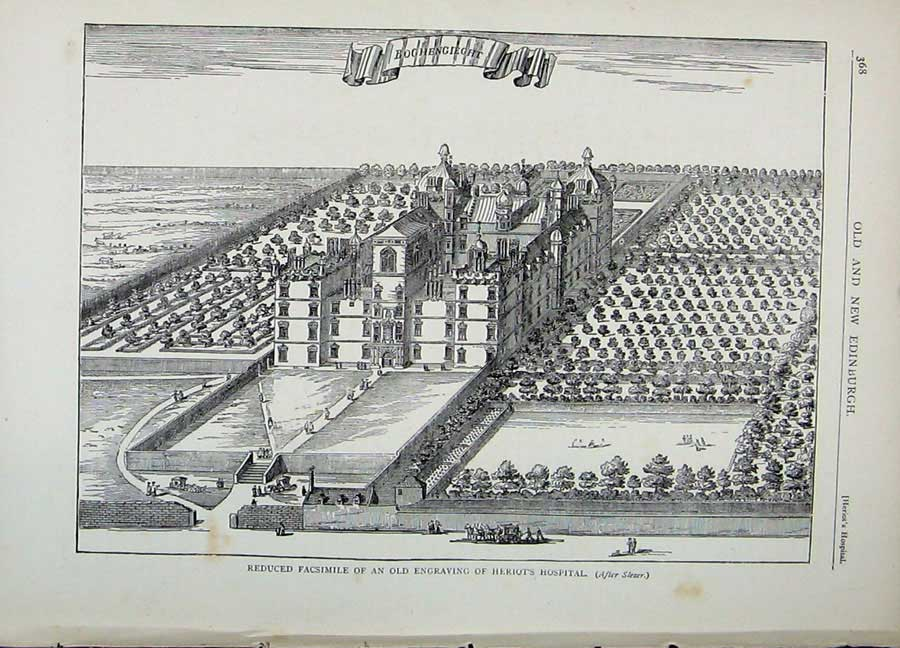 Print Edinburgh 1882 Facsimile Engraving Heriot Hospital 122E113 Old Original