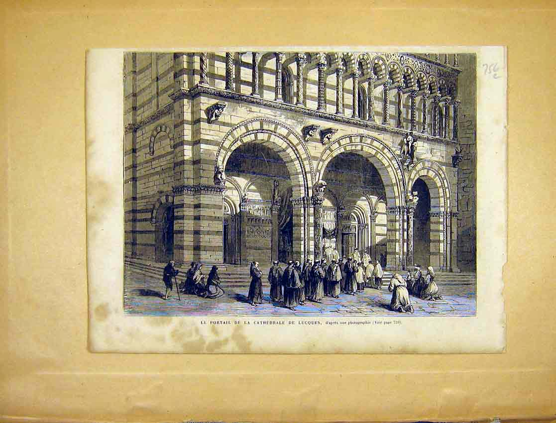 Print Portral Cathedral Lucques French 1865 56Llun1 Old Original