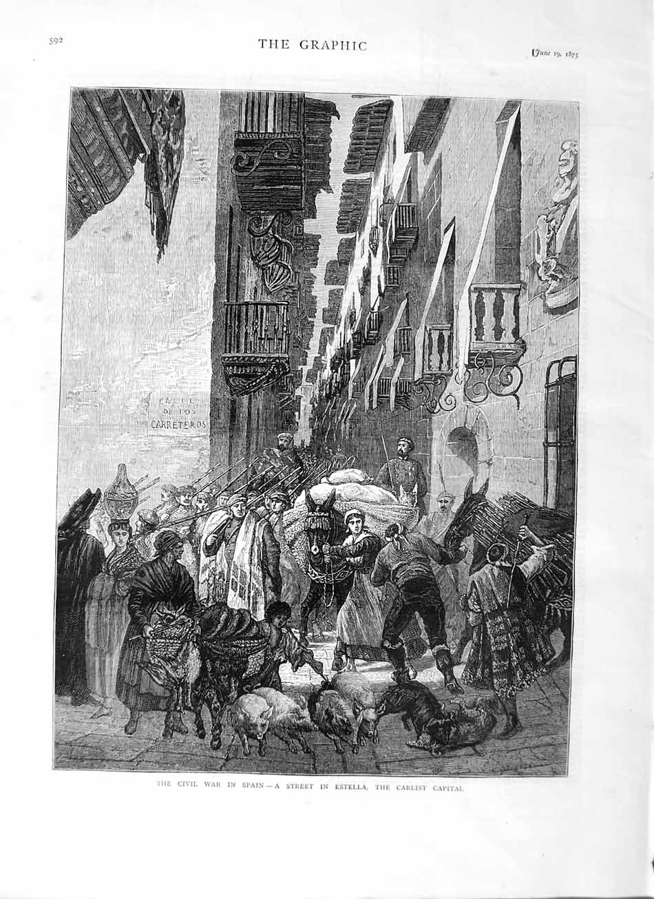 [Print 1875 Civil War Spain Street Estella Carlist Town Pigs 592M111 Old Original]
