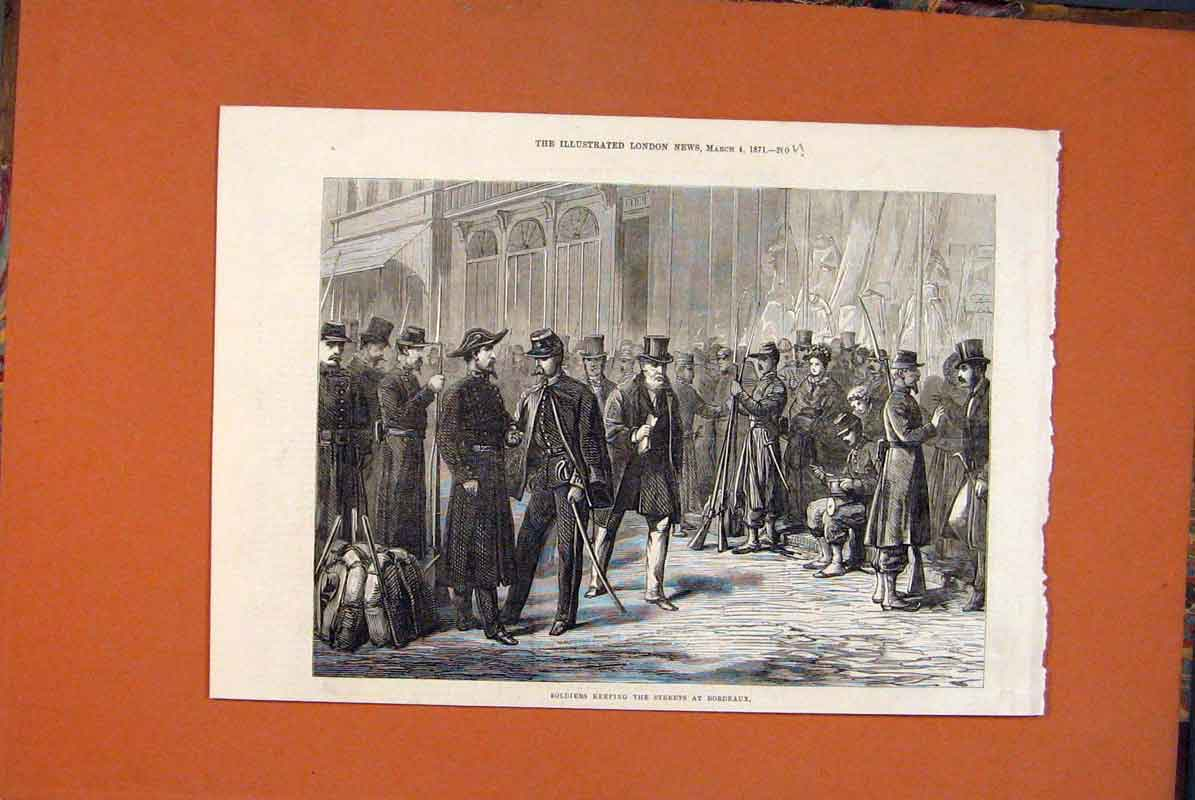 Print Soldiers Streets Bordeaux France Troops 1871 00Umaa0 Old Original