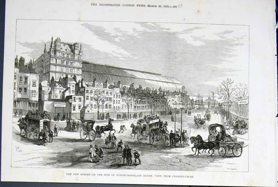 Print Nothumberland House Charing Cross London Street 1876 92Umaa0 Old Original