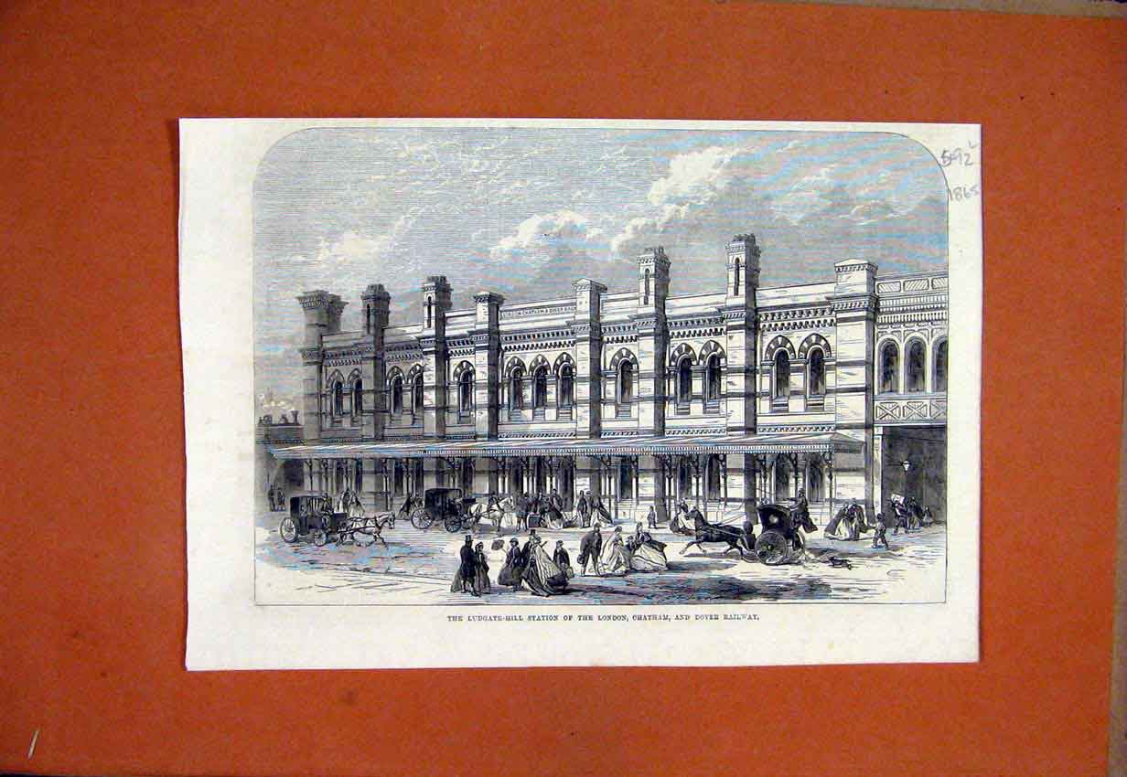 Print 1865 Ludgate-Hill Station London Chatham Railway Dover 92Lmar1 Old Original