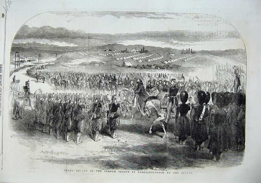 [Print 1855 Review French Troops Constantinople Sultan War 458N102 Old Original]