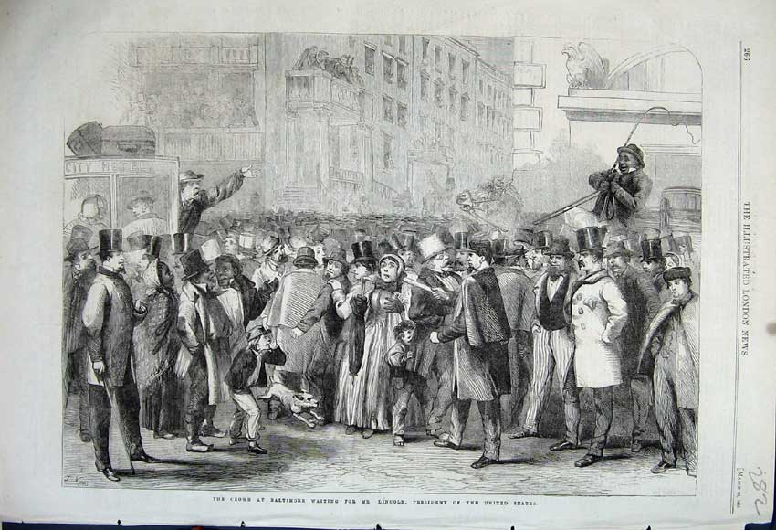 Print 1861 Crowd Baltimore Mr Lincoln President United States 282N111 Old Original