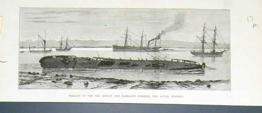 Print Remains London Ramsgate Ship Little Western 1876 17Maaa1 Old Original