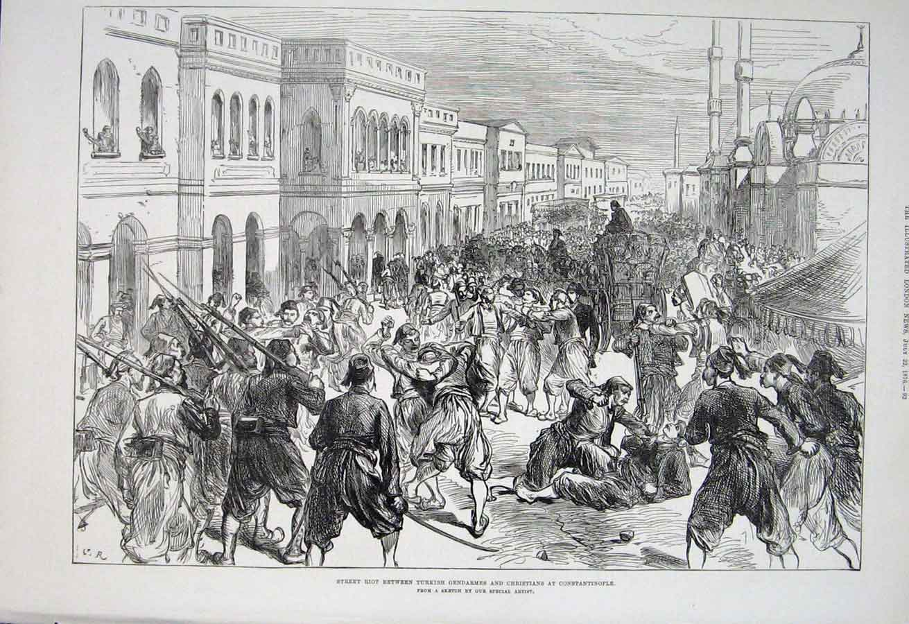 Print Riot Turkish Gendarmes & Christians Constantinople 1876 92Aaa1 Old Original