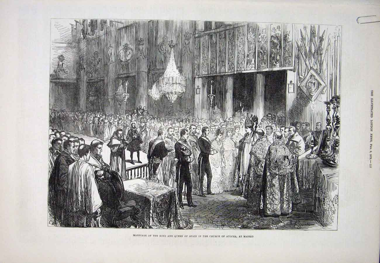 Print Spain King Marriage Madrid Atocha 1878 17Aaaa1 Old Original